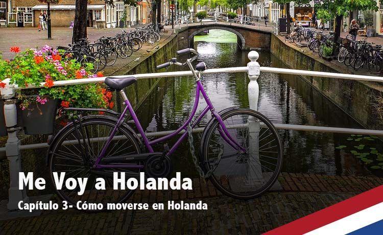 Cómo moverse en Holanda