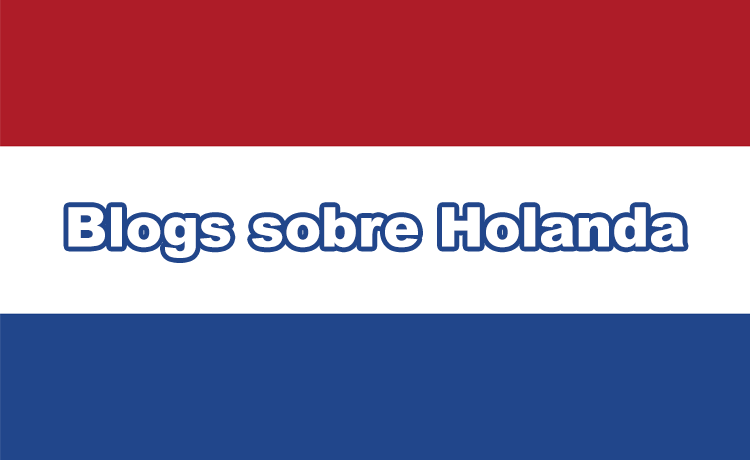 Blogs sobre Holanda