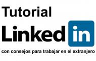 Tutorial de Linkedin con consejos para encontrar trabajo en el extranjero