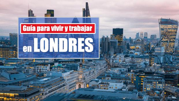 Guía para vivir y trabajar en Londres