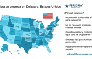Abrir una empresa en Delaware, la mejor forma de ahorrar impuestos legalmente