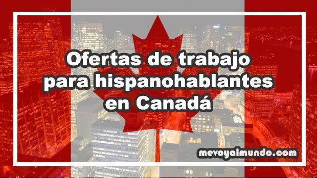 Ofertas de trabajo para hispanohablantes en canad - Oferta de empleo en londres ...