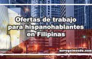 Ofertas de trabajo para hispanohablantes en Filipinas