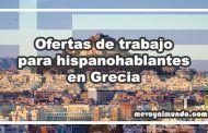 Ofertas de trabajo para hispanohablantes en Grecia