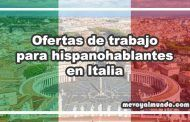 Ofertas de trabajo para hispanohablantes en Italia