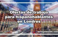Ofertas de trabajo para hispanohablantes en Londres