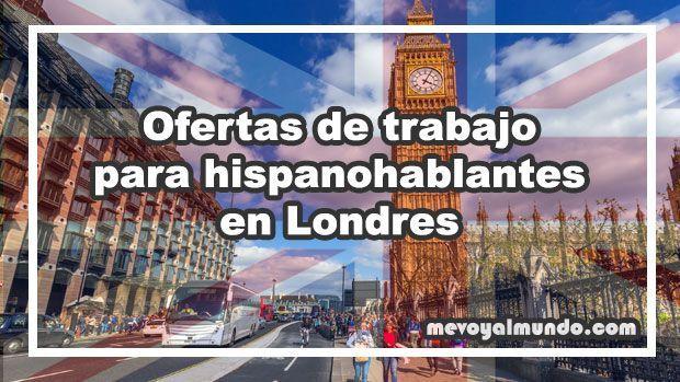 Ofertas de trabajo para hispanohablantes en londres - Ofertas trabajo londres ...