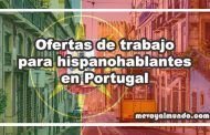 Ofertas de trabajo para hispanohablantes en Portugal