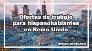 Ofertas de trabajo para hispanohablantes en reino unido - Oferta de empleo en londres ...