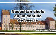 Un castillo de Suecia necesita chefs
