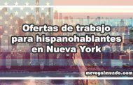 Ofertas de trabajo para hispanohablantes en Nueva York