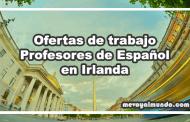 Ofertas de trabajo para profesores de español en Irlanda