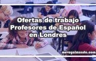 Ofertas de trabajo para Profesores de Español en Londres