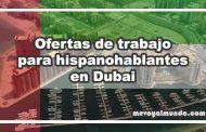 Ofertas de trabajo para personas que hablan español en Dubái