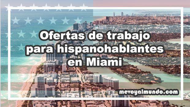 Ofertas de trabajo para hispanohablantes en miami - Ofertas de empleo londres ...
