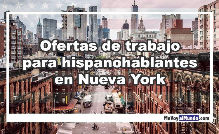 Ofertas de trabajo para hispanohablantes en Nueva York - MeVoyalMundo