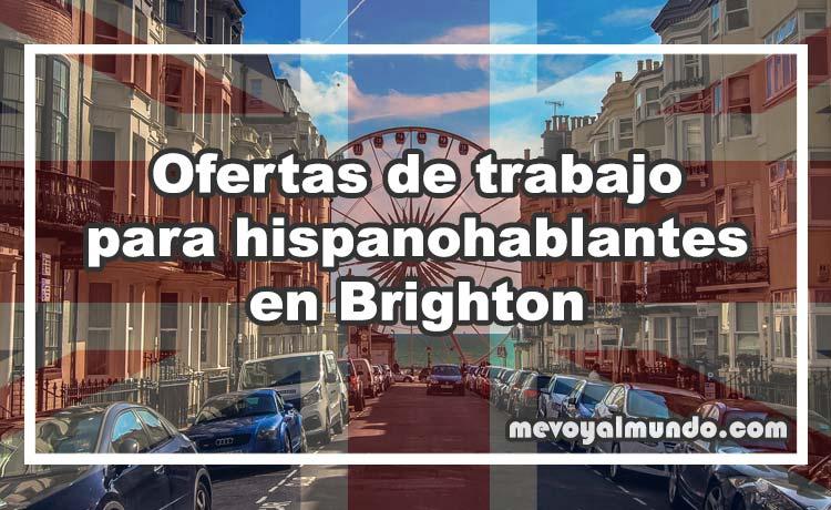 Ofertas de trabajo para hispanohablantes en brighton - Ofertas de empleo londres ...