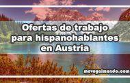 Ofertas de trabajo para hispanohablantes en Austria