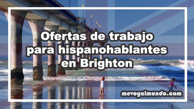 Ofertas de trabajo para personas que hablan español en Brighton