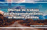 Ofertas de trabajo para hispanohablantes en Nueva Zelanda