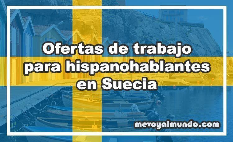 Ofertas De Trabajo En Suecia Para Hispanohablantes Mevoyalmundo