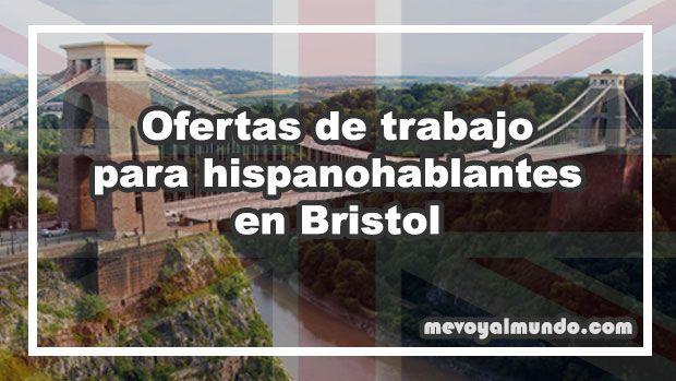Ofertas de trabajo para personas que hablan español en Bristol
