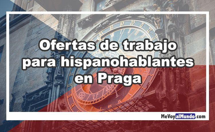 Ofertas de trabajo para personas que hablan español en Praga