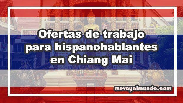 Ofertas de trabajo para hispanohablantes en Chiang Mai