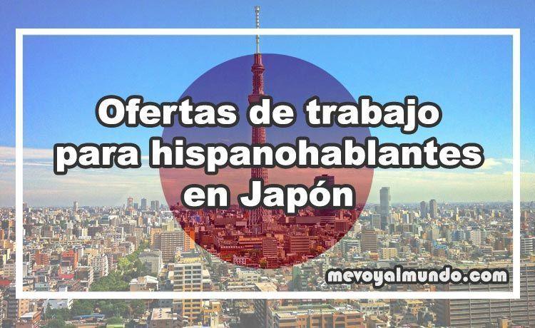 Ofertas de trabajo para hispanohablantes en jap n - Ofertas de empleo londres ...