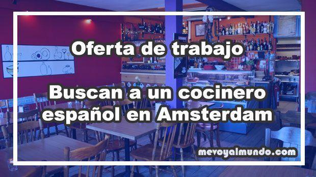 Buscan a un cocinero espa ol para trabajar en msterdam - Oferta de empleo en londres ...