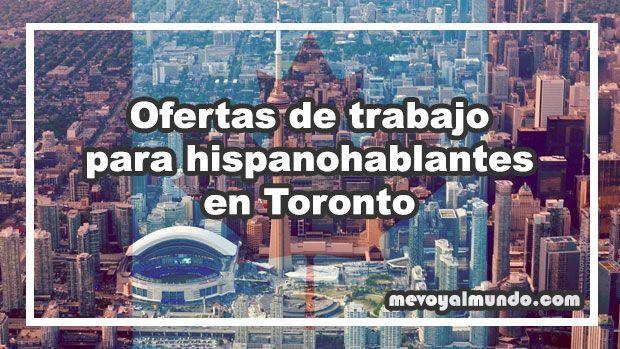 Ofertas de trabajo para españoles en Toronto, Canadá