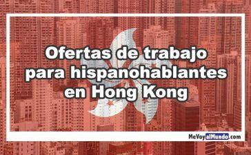 Ofertas de trabajo para hispanohablantes en Hong Kong