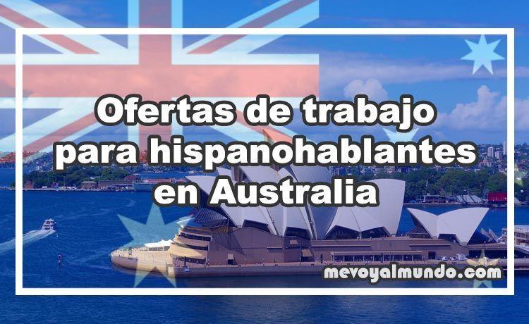 Ofertas de trabajo para hispanohablantes en australia - Ofertas de empleo londres ...