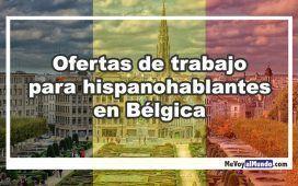 Ofertas de trabajo para hispanohablantes en Bélgica