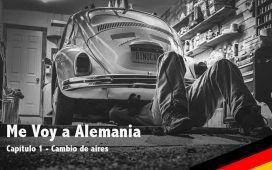 Primer capítulo del diario Me Voy a Alemania - Cambio de Aires.