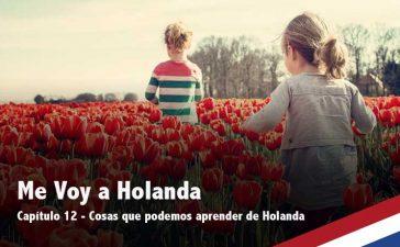 Cosas que podemos aprender de Holanda